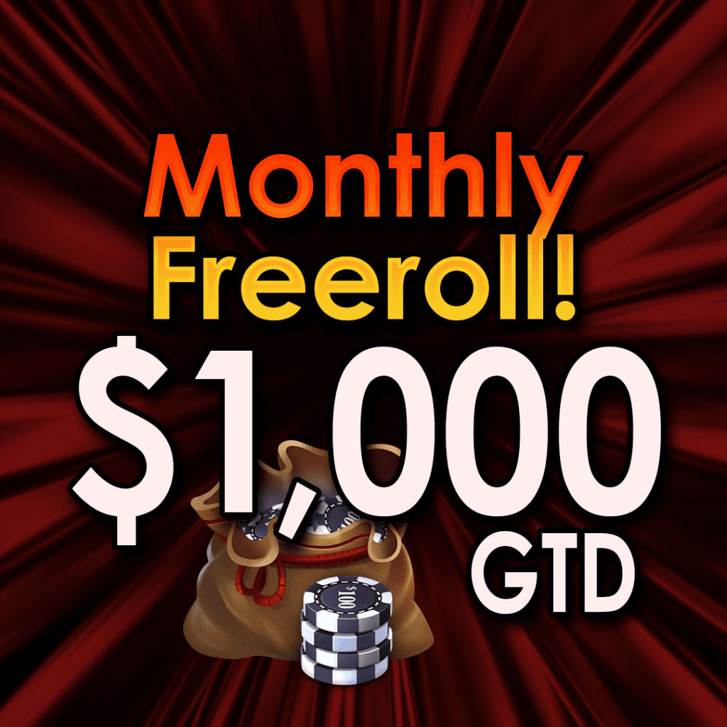 $1,000 Monthly Freeroll